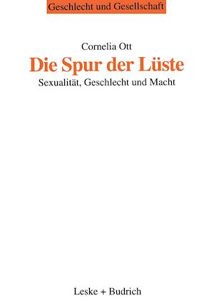 Die Spur Der Luste af Cornelia Ott