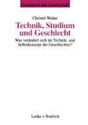 Technik, Studium Und Geschlecht af Christel Walter