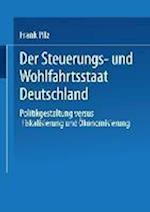Der Steuerungs- Und Wohlfahrtsstaat Deutschland af Frank Pilz, Frank Pilz