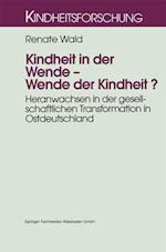 Kindheit in Der Wende Wende Der Kindheit? af Renate Wald