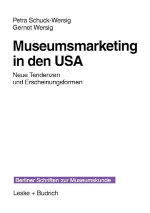 Museumsmarketing in Den USA af Petra Schuck-Wersig, Gernot Wersig