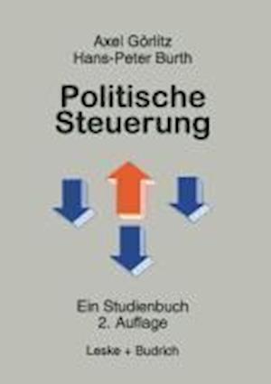 Politische Steuerung af Hans-Peter Burth, Axel Goerlitz