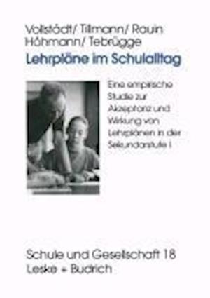 Lehrplane Im Schulalltag af Klaus-Jurgen Tillmann, Udo Rauin, Witlof Vollstadt