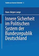 Innere Sicherheit Im Politischen System Der Bundesrepublik Deutschland af Hans-Jurgen Lange