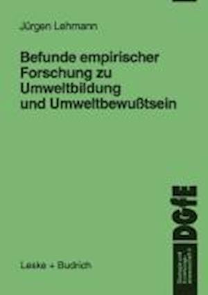 Befunde Empirischer Forschung Zu Umweltbildung Und Umweltbewusstsein af Jurgen Lehmann
