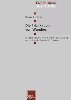 Die Fabrikation Von Wundern af Boris Holzer
