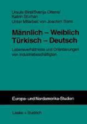 Mannlich Weiblich Turkisch Deutsch af Ursula Birsl, Katrin Sturhan, Svenja Ottens