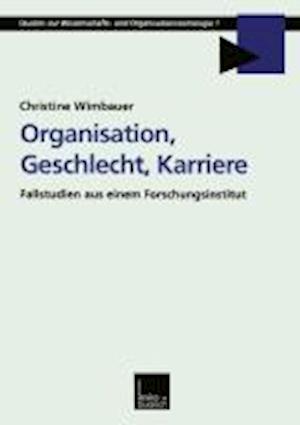 Organisation, Geschlecht, Karriere af Christine Wimbauer