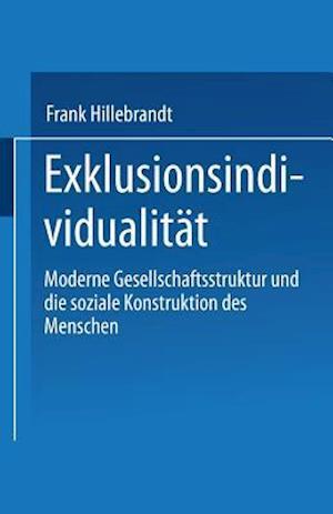 Exklusionsindividualitat af Frank Hillebrandt, Frank Hillebrandt