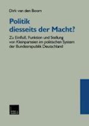 Politik Diesseits Der Macht? af Dirk Van Den Boom, Dirk Van Denglish Boom