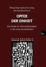 Opfer Der Einheit af Nils Birk, Philipp Mayring, Joachim Konig