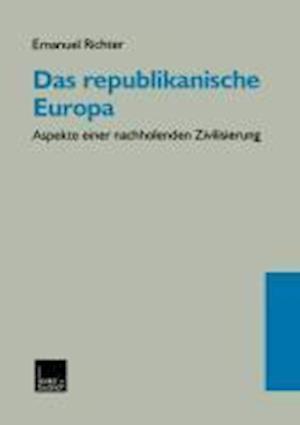 Das Republikanische Europa af Emanuel Richter