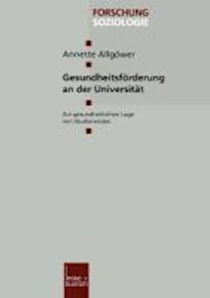 Gesundheitsforderung an Der Universitat af Annette Allgower