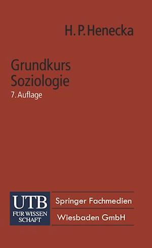 Grundkurs Soziologie af Hans Peter Henecka, Hans Peter Henecka