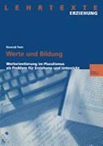 Werte Und Bildung af Konrad Fees