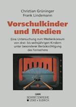 Vorschulkinder Und Medien af Christian Gruninger