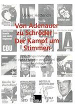 Von Adenauer Zu Schroder Der Kampf Um Stimmen af Volker Hetterich