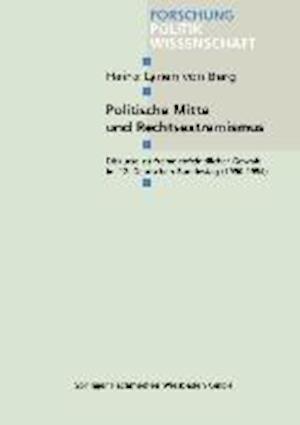 Politische Mitte Und Rechtsextremismus af Heinz Lynen Von Berg, Heinz Lynen Von Berg, Heinz Lynen Von Berg
