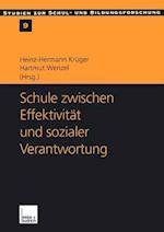 Schule Zwischen Effektivitat und Sozialer Verantwortung af Heinz-Hermann Kruger