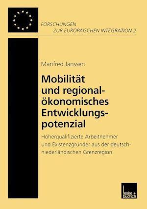 Mobilitat Und Regionalokonomisches Entwicklungspotenzial af M. Janssen, Manfred Janssen