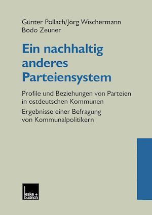 Ein Nachhaltig Anderes Parteiensystem af Jorg Wischermann, Gunter Pollach, Bodo Zeuner