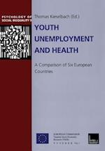 Youth Unemployment and Health af Thomas Kieselbach