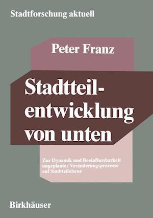 Stadtteilentwicklung Von Unten af Peter Franz