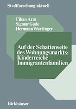 Auf Der Schattenseite Des Wohnungsmarkts af Hermann Wurtinger, Cihan Arin, Sigmar Gude