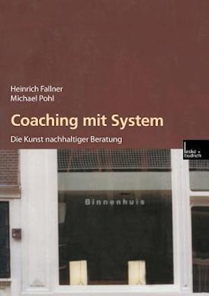 Coaching Mit System af Pohl Michael, Heinrich Fallner, Michael Pohl