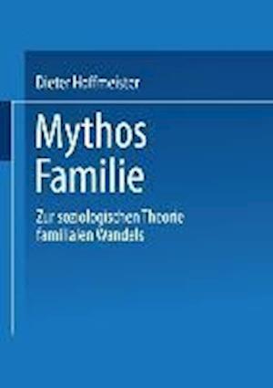 Mythos Familie af Dieter Hoffmeister, Dieter Hoffmeister