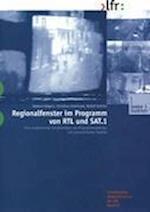 Regionalfenster Im Programm Von RTL Und SAT.1 af Helmut Volpers