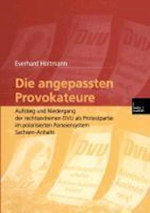 Die Angepassten Provokateure af Everhard Holtmann