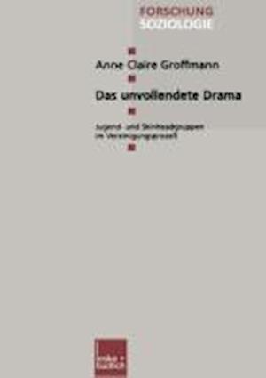Das Unvollendete Drama af Anne Claire Groffmann, Anne Claire Groffmann