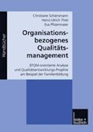 Organisationsbezogenes Qualitatsmanagement af Christiane Schiersmann