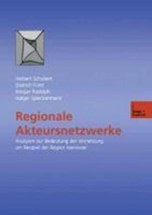 Regionale Akteursnetzwerke af Ansgar Rudolph, Herbert Schubert, Dietrich Furst