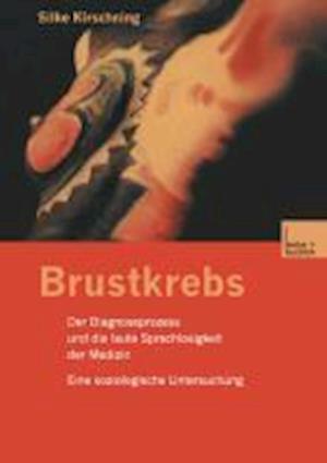 Brustkrebs af Silke Kirschning