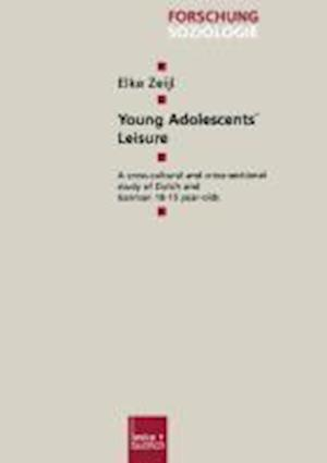 Young Adolescents' Leisure af Elke Zeijl