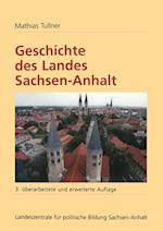 Geschichte Des Landes Sachsen-Anhalt af Mathias Tullner