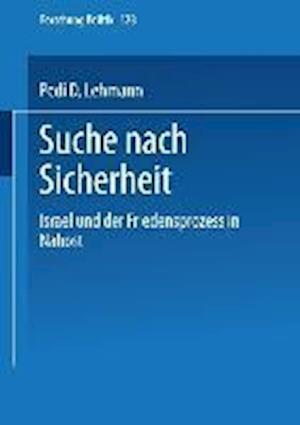 Suche Nach Sicherheit af Pedi D. Lehmann, Pedi D. Lehmann