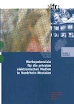 Werbepotenziale Fur Die Privaten Elektronischen Medien in Nordrhein-Westfalen af Jurgen Heinrich, Horst Roper, Ulrich Patzold