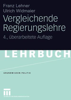 Vergleichende Regierungslehre af Franz Lehner