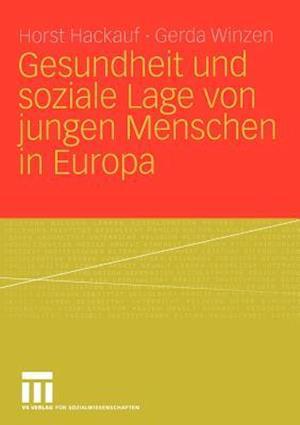 Gesundheit und Soziale Lage von Jungen Menschen in Europa af Horst Hackauf