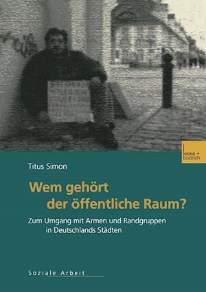 Wem Gehort Der Offentliche Raum af Jutta Beder, Titus Simon