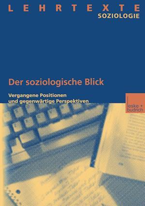 Der Soziologische Blick af Springer, Institut Fur Soziologie Und Sozialforsch