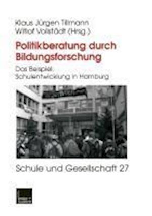 Politikberatung Durch Bildungsforschung af Klaus-Jurgenglish Tillmann, Witlof Vollstadt