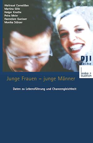 Junge Frauen - Junge Manner af Waltraud Cornelissen, Martina Gille, Holger Knothe