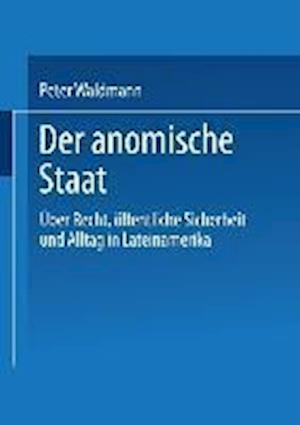 Der Anomische Staat af Peter Waldmann, Peter Waldmann
