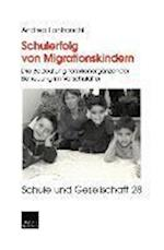 Schulerfolg Von Migrationskindern af Andrea Lanfranchi, Andrea Lanfranchi