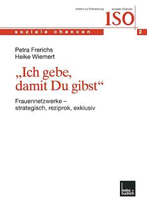 Ich Gebe, Damit Du Gibst af Petra Frerichs, Heike Wiemert