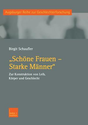 Schone Frauen - Starke Manner af Birgit Schaufler